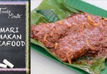 Mari Makan Seafood - Foodie Minute Ep 3